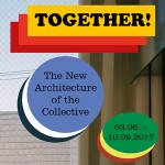 01_Together! The New Architecture of the Collective_c_Vitra Design Museum_2017