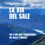 """In libreria Gianni Amerio con """"La Via del Sale. Su e giù per l'Appennino da Varzi a Recco"""""""