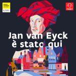 """""""Visitare le Fiandre...ad occhi chiusi"""". Al via un ciclo di podcast per visitare le Fiandre con una guida d'eccezione: il pittore Jan van Eyck. Un viaggio tutto da... ascoltare nell'arte e nella cultura fiamminga, tra Gent, Bruges e i luoghi del Rinascimento Fiammingo."""