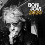 """""""2020"""" Il nuovo album di BON JOVI"""